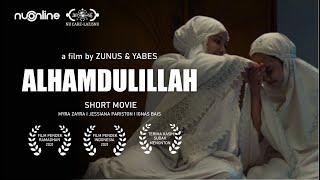 Film Pendek Ramadhan - Alhamdulillah (2021)