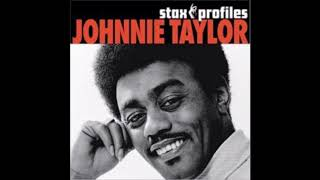 Johnnie Taylor-Take Care Of Your Homework