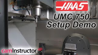 5 Axis Setup on Haas UMC-750 with Mastercam