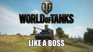 World of Tanks - Like A Boss