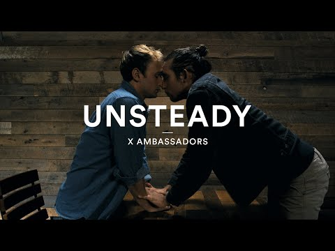 X Ambassadors – UNSTEADY | Official Dance Video #LoveisLove