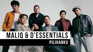 "Maliq & D'essential - ""Pilihanku"" (Official Video)"