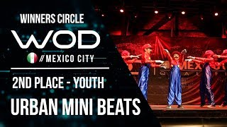 Urban Mini Beats | 2nd Place Youth Division | World of Dance Mexico City Qualifier | #WODMX17