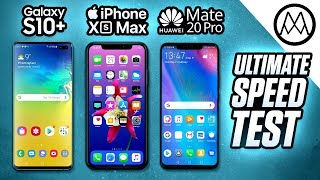 Samsung Galaxy S10+ vs Apple iPhone XS Max vs Huawei Mate 20 Pro - Speed Test