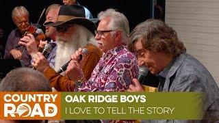 "Oak Ridge Boys sing ""I Love to Tell the Story"""