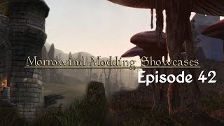 Morrowind Modding Showcases - Episode 42