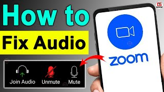 Zoom App Audio Not Coming - Problem Fixed in Hindi 🔥🔥 Zoom App Audio Problem in Android Phone | Zoom