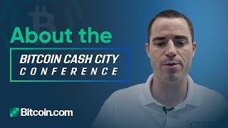 Roger Ver on the speakers of Bitcoin Cash City Conference