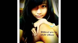 Without you - Aj Rafael (Cover by Polli Pham)