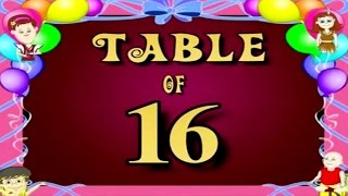 Learn Multiplication Table Of Sixteen - 16 x 1 = 16   16 Times Tables   Fun & Learn Video for Kids