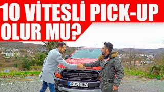 10 Vitesli Pick-up Olur Mu? | Ford Ranger Raptor