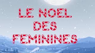"""Revenir au mode """"Édition""""le Noel des féminines 2018 : teaser PartagerIntégrerE-mail"""