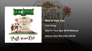 LIXX ARRAY - Mud in your eye