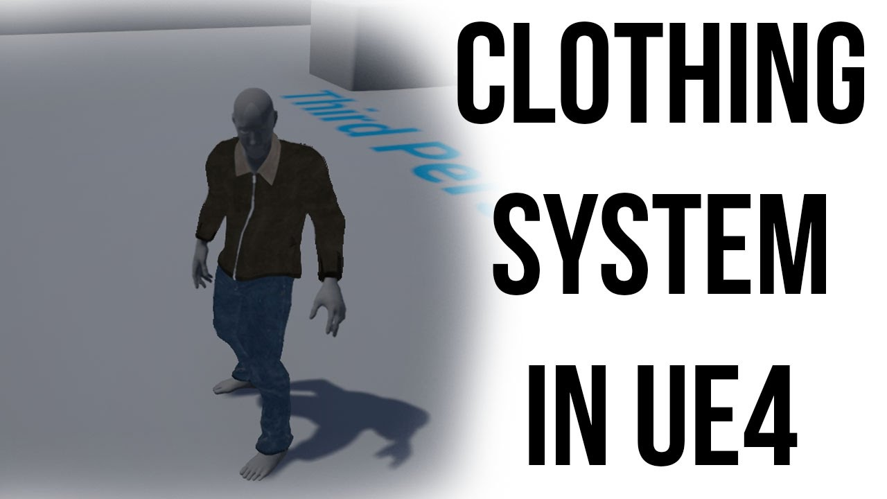 Unreal Engine Tutorial - Clothing System