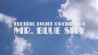 Mr. Blue Sky - Electric Light Orchestra (Lyrics)