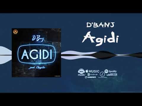 """D'Banj – """"Agidi"""""""