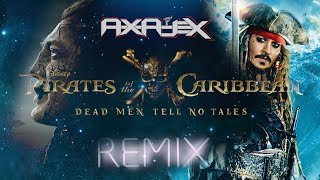 Pirates of the Caribbean 6 - Why the rum is always gone (Axajex Psytrance Remix)
