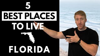 Best Places to Live in Florida // [2020]