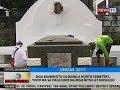 BT Mga bumibisita sa Manila North Cemetery todo na sa paglilinis ng mga nitso at musoleo