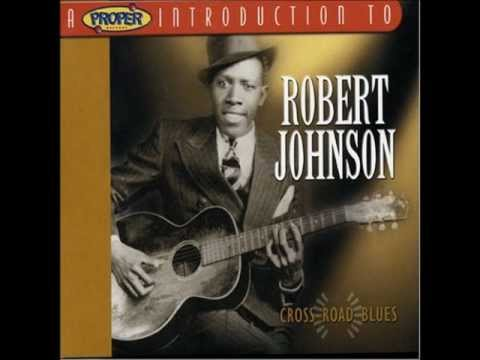 Cross Road Blues – Robert Johnson (1936)