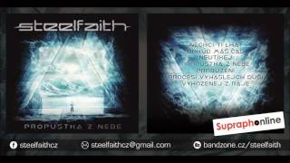 Video SteelFaith - Propustka z nebe (2016 / FULL)