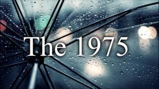 The 1975  Somebody Else  Rain