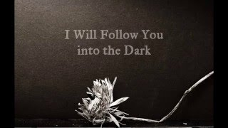 Death Cab for Cutie - I Will Follow You into the Dark [with lyrics (Cover by Ragdoll)]