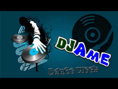 DJame Dance Week # 1 - First Song