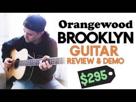 This $295 Guitar will SURPRISE you! [Orangewood Brooklyn Guitar Review]
