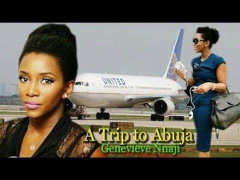 A trip to Abuja 2(Genevieve Nnaji) -2017 Nigerian movies|latest 2017 Nigerian movies|trending movies