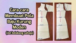 [ENG SUB] Pola Baju Kurung Moden (dat Belakang Sahaja) / Basic Bodice Pattern (with Back Darts Only)