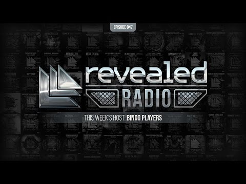Revealed Radio 047 - Hosted by Bingo Players