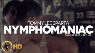 Tommy Lee Sparta - Nymphomaniac (Nympho) [7ven Riddim] June 2014