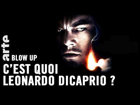 C'est quoi Leonardo DiCaprio ? - Blow Up - ARTE