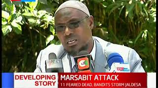 Marsabit leaders urge government to act expeditiously following an attack in Marsabit