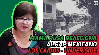 Russian Mom Reacts To Mexican Rap  Los Caidos - Under Side 821  Reaction