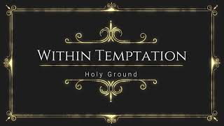 Within Temptation - Holy Ground(FL Studio Remake)