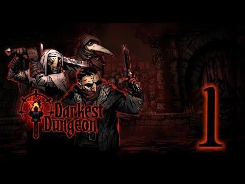 LET THE RAGE BEGIN!!! | Darkest Dungeon #1 - 06.26.