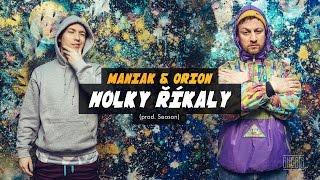 Maniak & Orion - Holky říkaly (prod. Season)