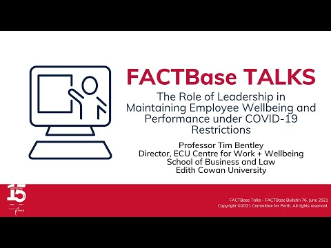 FACTBase Talks - The Role of Leadership in Maintaining Employee Wellbeing and Performance under COVID-19 Restrictions