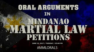 Oral Arguments in Mindanao Martial Law Petitions - Day 1 PM
