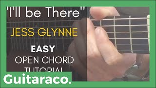 I'll Be There   Jess Glynne  EASY Guitar Tutorial (4 Open Chords)