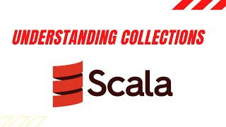 Understanding Collections in Scala  -- LIST | MAP | ARRAY | ARRAYBUFFER | TUPLE