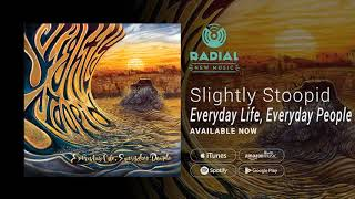 Slightly Stoopid - Everyday Life, Everyday People (Album Promo)