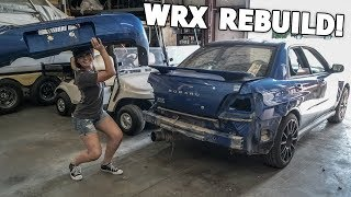 REBUILDING THE WRECKED WRX! (Part 1)