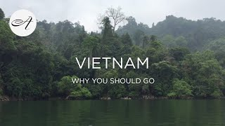 Vietnam: why you should go in 2019