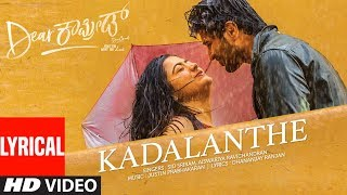 gratis download video - Kadalanthe Lyrical Song | Dear Comrade Kannada | Vijay Deverakonda, Rashmika | Bharat Kamma