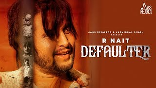 Defaulter | Releasing Worldwide 12-02-2019 | R Nait & Gurlez Akhtar | Teaser | New Punjabi Song 2019