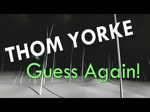 Thom Yorke - Guess Again! - Sub Español/Inglés