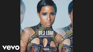 DeJ Loaf - Butterflies (Audio)